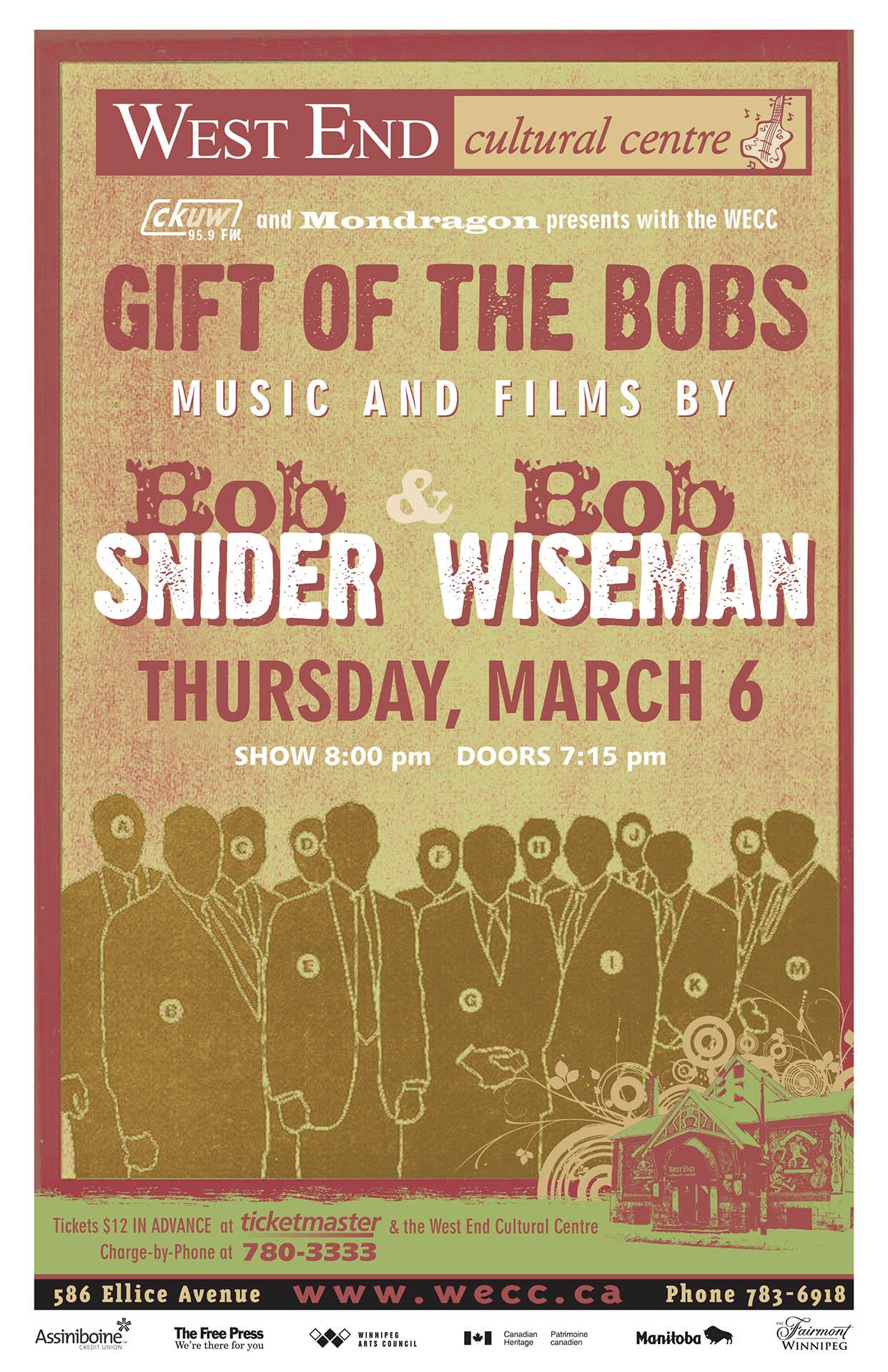 BOB SNIDER & BOB WISEMAN – 2008